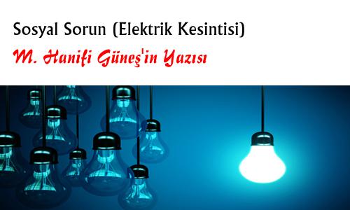 SOSYAL SORUN (ELEKTRİK KESİNTİSİ)
