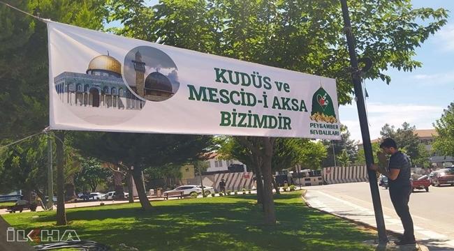 """Siverek'te """"Kudüs ve Mescid-i Aksa bizimdir"""" pankartları asıldı"""